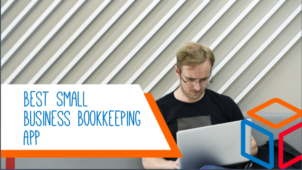 Best Small Business Bookkeeping App