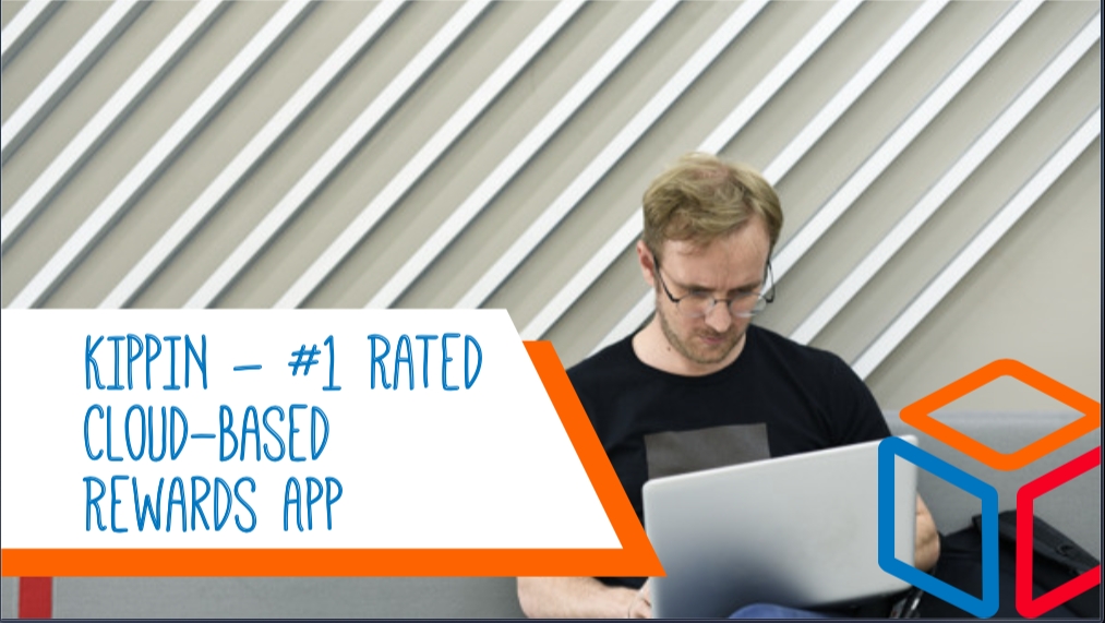 KIPPIN - #1 Rated Cloud-Based Rewards App
