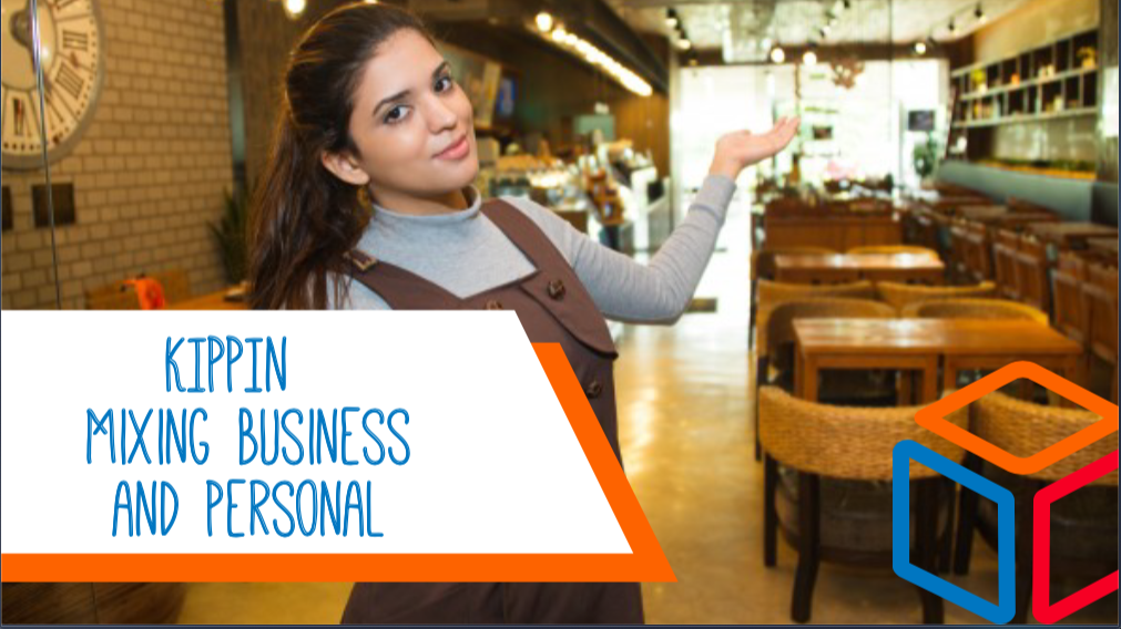KIPPIN - Mixing Business and Personal