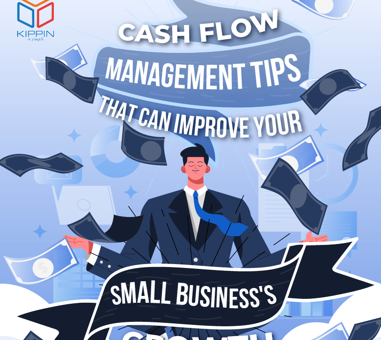 Cash Flow Management Tips that can Improve Your Small Business's Growth-02