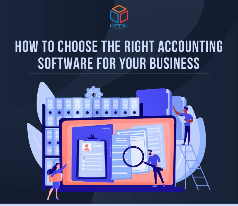 How to Choose the Right Accounting Software for Your Business